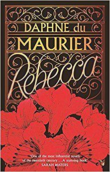 Rebecca (Virago Modern Classics): Amazon.co.uk: Daphne Du Maurier: 9781844080380: Books