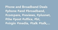 Phone and Broadband Deals #phone #and #broadband, #compare, #reviews, #plusnet, #the #post #office, #bt, #virgin #media, #talk #talk, #sky http://alaska.remmont.com/phone-and-broadband-deals-phone-and-broadband-compare-reviews-plusnet-the-post-office-bt-virgin-media-talk-talk-sky/  # Compare, Review & Switch Are you sick of cold calling and junk mail? Tired of companies trying to sell you products that you have no interest in? Here are our top 5 tips on how to avoid being pestered by…
