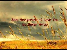 "Turkish Song ""Seni Seviyorum"" ~~I Love You~~ for my sweet love :)"