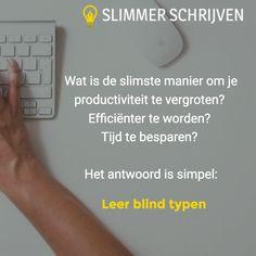 Maar er is meer, lees daarom ook: http://slimmerschrijven.nl/de-beste-tip-om-tijd-te-besparen-voor-schrijvers/