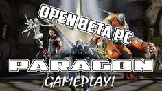 Paragon Gameplay PC Beta | Epic Games | Download HERE!