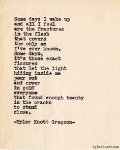Tyler Knott Gregson... I love him so much.