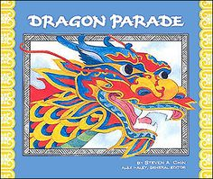 for Chinese New Year?  Dragon Parade: A Chinese New Year Story