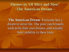 The idea of dreams in of mice and men by john steinbeck
