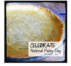 CELERATE National Pastry Day! www.awarmhello.com