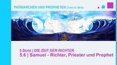 """5.6.Samuel-Richter, Priester und Prophet - """"DIE ZEIT DER RICHTER"""" von PATRIARCHEN UND PROPHETEN   Pastor Mag. Kurt Piesslinger - Schon in jungen Jahren wurde Samuel mit Visionen von Gott geehrt. Ganz Israel erkannte, dass der HERR mit ihm war. Er zog durch Städte und Dörfer und verkündete den Willen Gottes. Wo immer er einen jungen, tüchtigen, viel versprechenden Mann sah, nahm er ihn mit in die Prophetenschule. Diese Studenten bildete er an den Prophetenschulen (Pädagogischen Hochschulen)…"""