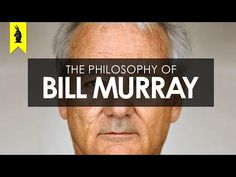 The Philosophy of Bill Murray – Wisecrack Edition - YouTube