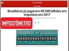 Brasileiros já pagaram R$ 500 bilhões em impostos em 2017.