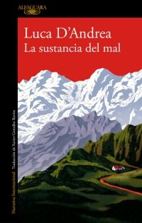 Buy La sustancia del mal by Luca D'Andrea and Read this Book on Kobo's Free Apps. Discover Kobo's Vast Collection of Ebooks and Audiobooks Today - Over 4 Million Titles! Cgi, Book Writer, Penguin Random House, Reading Challenge, Fiction Books, Bookstagram, Book Lists, Book Lovers, Book Worms