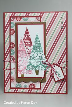 by Karen Day.  I still love these tree stamps.  Try with Sparkle and Shine papers.