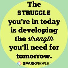 Having a rough week? Remember that every obstacle and struggle is a learning experience that will make you a stronger person in the long run. You've got this! | via @SparkPeople #motivation #inspiration #quotes