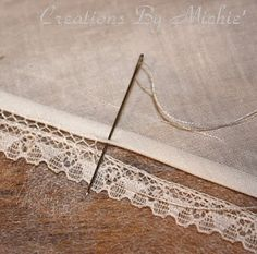 Add lace edgings to your sewing projects: garments, bed linens, table linens, curtains and more.  Great tutorial offered by Creations By Michie` Blog: Bridging or Faggoting Tips