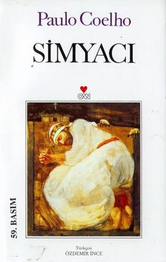 Simyacı (The Alchemist) by Paulo Coelho - Brazil I Love Books, Good Books, Books To Read, My Books, Book Baskets, Bookstagram, Book Recommendations, Book Lists, Book Worms