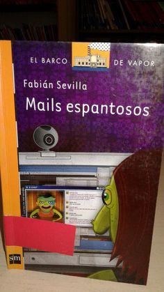 """Libro autografiado por Fabián Sevilla. """"Mails Espantosos """"."""