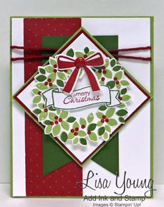 Stampin' Up! Wondrous Wreath stamp set. Handmade Christmas card by Lisa Young, Add Ink and Stamp More