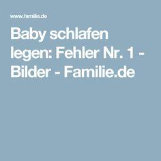 Baby schlafen legen: Fehler Nr. 1 - Bilder - Familie.de
