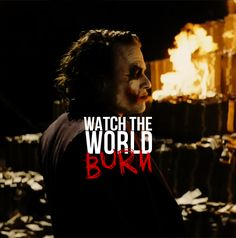 """Some Men Just Want To Watch The World Burn"" The Joker Gif"