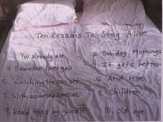 ten reasons to stay alive.
