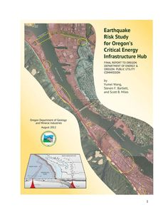 Earthquake risk study for Oregon's critical energy infrastructure hub, by the Oregon Department of Geology and Mineral Industries