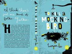To Kill a Mockingbird - Harper Lee. Cover design by Mikey Buton.