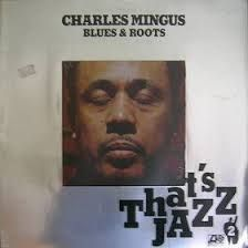 Image result for mingus blues & roots