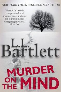 Murder on The Mind (A Jeff Resnick Mystery) by L.L. Bartlett, http://www.amazon.com/gp/product/B001JJBLSQ/ref=cm_sw_r_pi_alp_as.Tqb13QHQ69