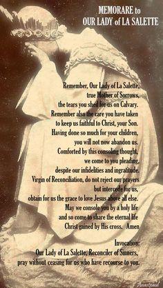 Our Morning Offering – 19 September – Feast Day of Our Lady of La Salette Catholic Religion, Catholic Quotes, Catholic Prayers, Catholic Saints, Roman Catholic, Blessed Mother Mary, Blessed Virgin Mary, Universal Prayer, Madonna