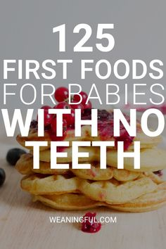 125 first foods for babies with no teeth - What to feed baby today! Baby led weaning first foods can be easily managed by babies with no teeth too. This list is about 125 first foods and finger foods that babies can have after 6 months. Baby Led Weaning First Foods, Weaning Foods, Baby First Foods, Baby Finger Foods, Baby Led Weaning Recipes 6 Months, Toddler Meals, Kids Meals, Toddler Food, Easy Meals