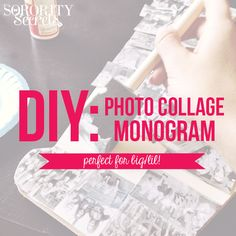 The Sorority Secrets- DIY Photo Collage Monogram! Perfect for Big/Lil!