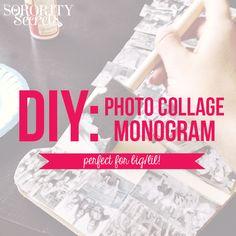 The Sorority Secrets- DIY Photo Collage Monogram! Perfect for Big/Lil!