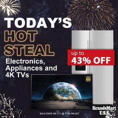 Today's Hot Steal - Up to 43% OFF ... • Electronics, Appliances and 4K TVs • Shop Now • Tap the link in our bio - Tap the sale banner on our homepage
