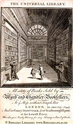 1737 The Universal Library by Bickham (Engraver). Trade Card for Ward and Chandler Booksellers.