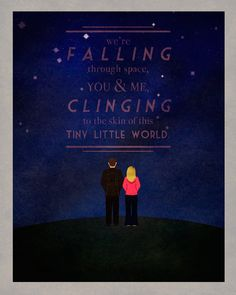 "Doctor Who print - the Ninth Doctor and Rose Tyler - ""We're falling through space"" on Etsy, $20.00  This also sounds like something you could slip into wedding vows without being noticed by non-Whovians :3"