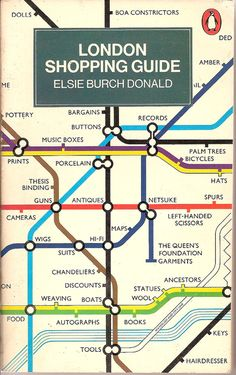 London Shopping Guide by Elsie Burch Donald - this is how EVERY subway map should look London Shopping, London Travel, Lonely Planet, Leeds, E Dublin, Bristol, Liverpool, Vintage Penguin, England And Scotland