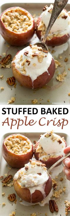 Stuffed Baked Apple Crisp loaded with a crunchy oat filling and topped with ice cream. Ready in less than 30 minutes!