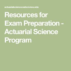 Resources for Exam Preparation - Actuarial Science Program