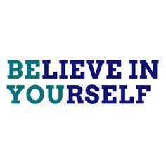 Believe In Yourself Navy Teal