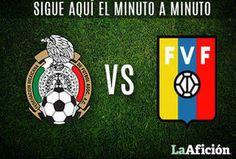 México 1-2 Venezuela en vivo MINUTO A MINUTO - Milenio.com