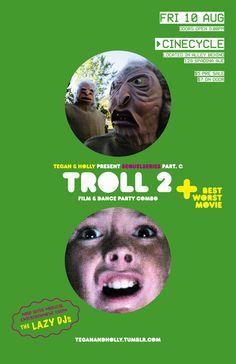Troll 2: Sequelseries (Tegan) 10/08/12 @ CineCycle