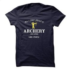 All i care about is Archery - #polo shirt #black hoodie mens. SIMILAR ITEMS => https://www.sunfrog.com/LifeStyle/All-i-care-about-is-Archery-.html?60505