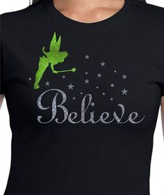 Tinkerbell Disney Family Vacation Shirts - Believe - Personalized - Perfect for Family Vacation, Reunion, Teams, or Fun!