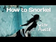 How to Snorkel, Snorkeling Class for Beginners - YouTube