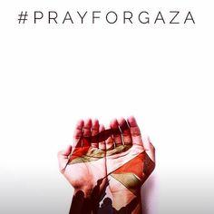 pray for Gaza and save palestina
