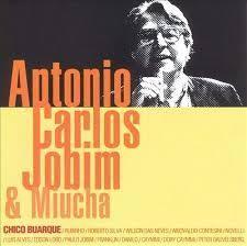 Antonio Carlos Jobim & Miucha è un album, registrato nel 1993, della durata di 35:27 minuti, di musica latina Titoli, autori e performer 1- Via Levando - Chico Buarque / Caetano Veloso - Antônio Carlos Jobim - feat: Miúcha 3:19 2- Tiro Cruzado - Márcio...