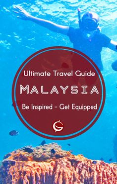 Best Adventure Travel Guide for budget backpacking in Malaysia. Ideas and top tips on food accommodation things to do in Penang, perhentians   Globemad