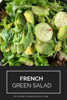 This loaded French Green Salad with a classic French vinaigrette will be a welcome addition to your salad arsenal. Quick, easy and suits everything! French Salad Recipes, Green Salad Recipes, Healthy Salad Recipes, Healthy Meals, Easy Recipes, Vegan Recipes, Kos, French Vinaigrette, Leafy Salad