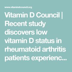 Vitamin D Council | Recent study discovers low vitamin D status in rheumatoid arthritis patients experiencing anxiety and depression