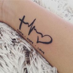 FAITH • HOPE • LOVE This tattoo reminds me what I believe