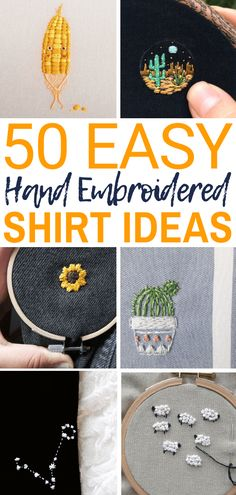 Embroidery Designs Ideas 50 Easy DIY Embroidery Shirt Designs You Can Do By Hand - The Thrifty Kiwi - A closet staple that's currently trending is embroidered apparel. Albeit charming, the quirky embroidery designs you adore are not at the… Diy Embroidery Shirt, Embroidery On Clothes, Embroidered Clothes, Hand Embroidery Stitches, Embroidery Fashion, Hand Embroidery Designs, Vintage Embroidery, Cross Stitch Embroidery, Machine Embroidery