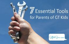 7 Essential Tools for Parents of GT Kids